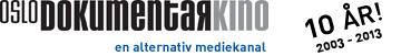 Oslo Dokumentarkino - en alternativ mediekanal. 10 år: 2003 - 2013